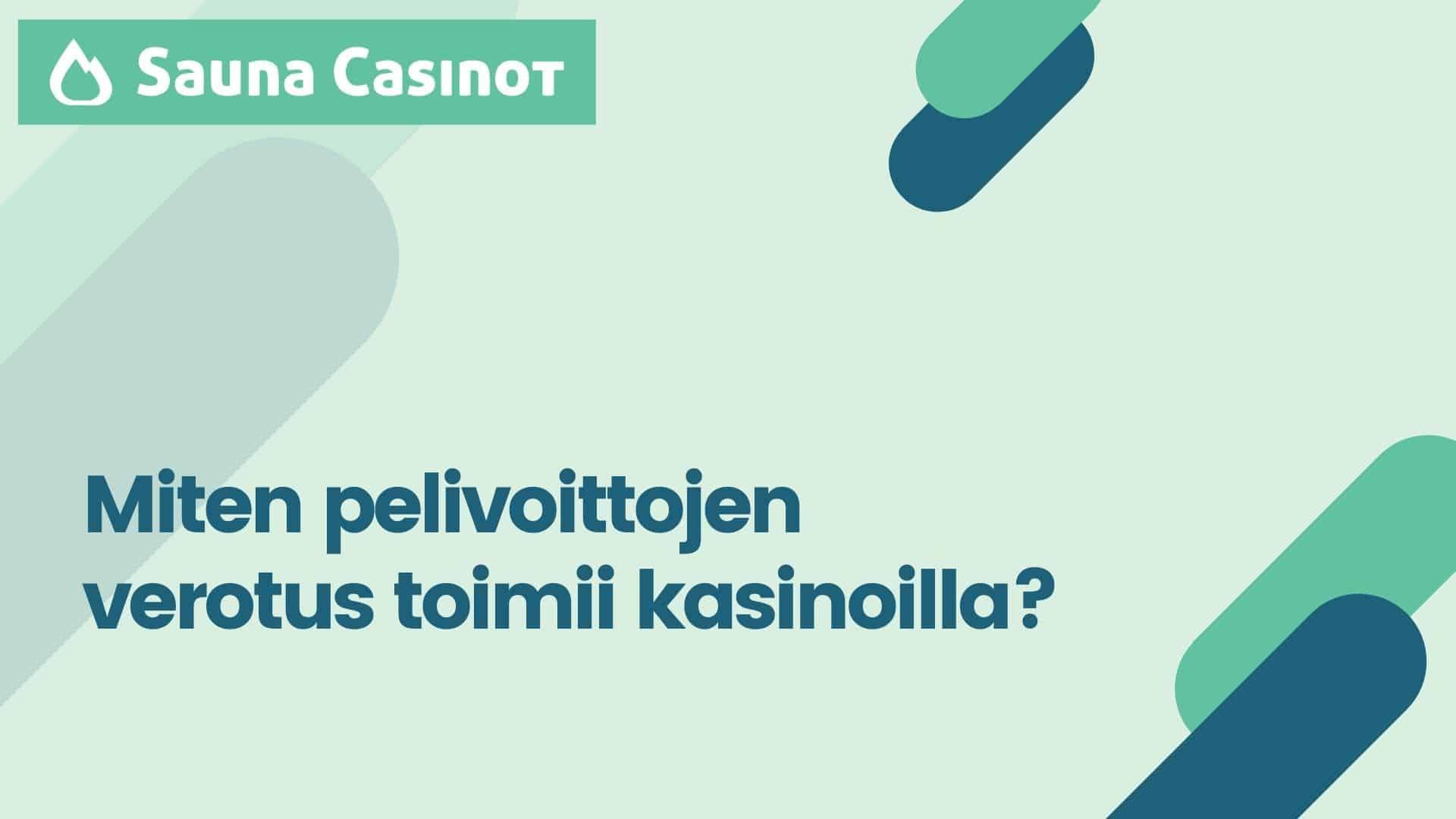 pelivoittojen verotus kasinoilla